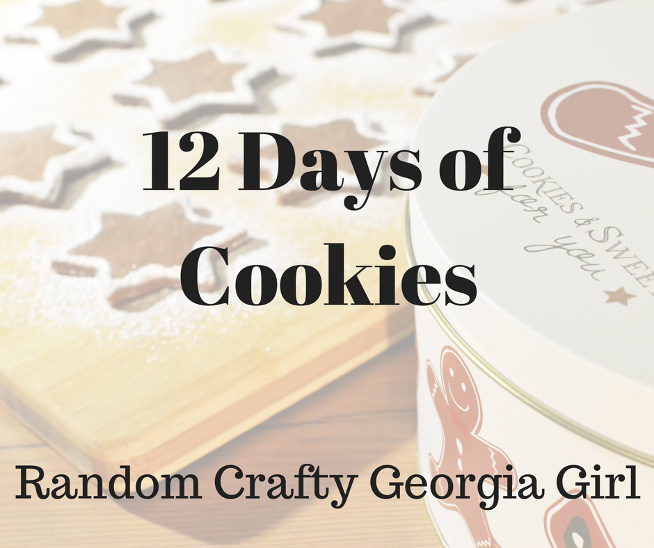 Random Crafty Georgia Girl 12 Days of Cookies 2016 holiday series Monster Cookies