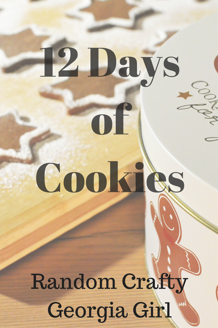 Random Crafty Georgia Girl 12 Days of Cookies 2016 holiday series