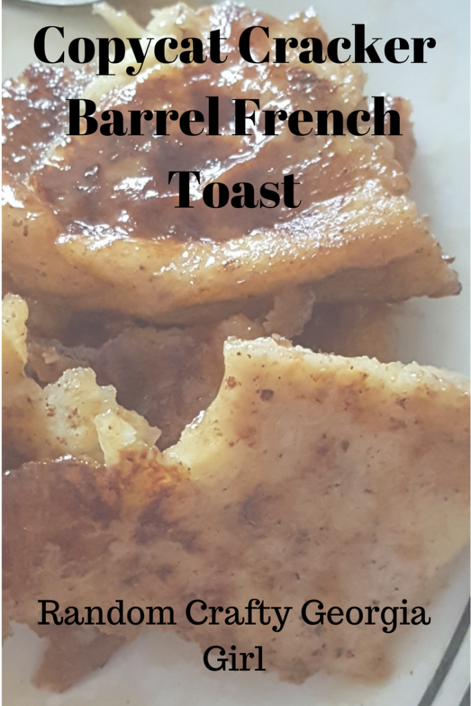 RCGG Copycat Cracker Barrel French Toast